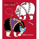Cahier de Coloriages  ABC des Animaux