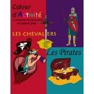 Cahier d'Activités  Les Pirates et  les Chevaliers