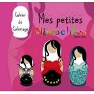Cahier de Coloriages  Mes petites Niniochkas