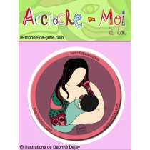 Badge  Accroche-Toi à moi  Tendresse 1